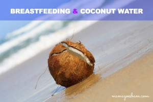 How coconut water can help breastfeeding moms